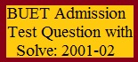 BUET Admission Test Question with Solve 2001-02