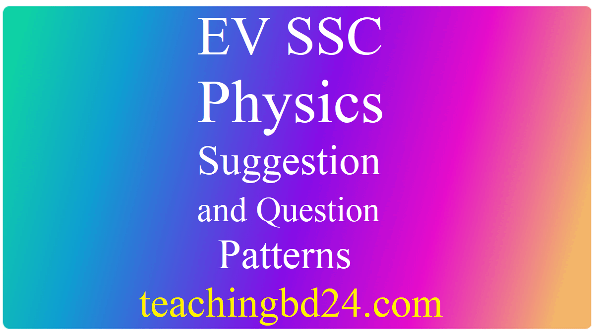 EV SSC Physics Suggestion and Question 2020-2