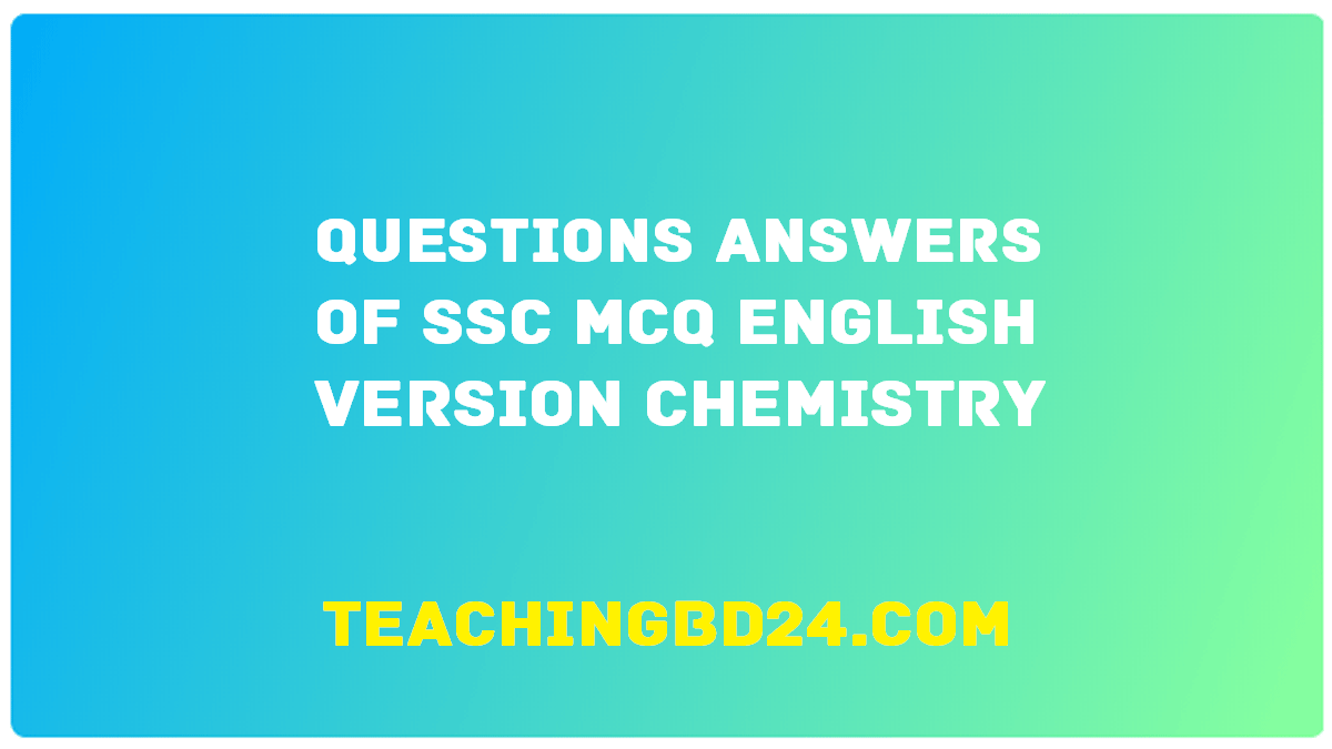 SSC EV MCQ Question Ans. Chemistry in our life
